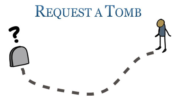 Request a Tomb